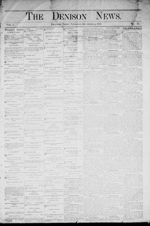 Primary view of object titled 'The Denison News. (Denison, Tex.), Vol. 1, No. 50, Ed. 1 Thursday, December 4, 1873'.