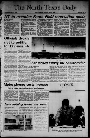 Primary view of object titled 'The North Texas Daily (Denton, Tex.), Vol. 68, No. 82, Ed. 1 Wednesday, March 6, 1985'.