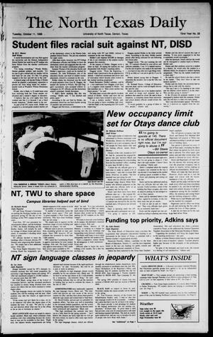 Primary view of object titled 'The North Texas Daily (Denton, Tex.), Vol. 72, No. 25, Ed. 1 Tuesday, October 11, 1988'.