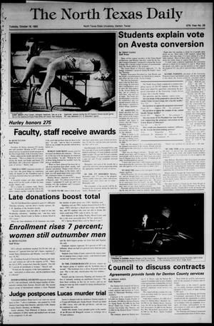 Primary view of object titled 'The North Texas Daily (Denton, Tex.), Vol. 67, No. 29, Ed. 1 Tuesday, October 18, 1983'.