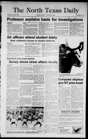Primary view of object titled 'The North Texas Daily (Denton, Tex.), Vol. 71, No. 114, Ed. 1 Thursday, June 16, 1988'.