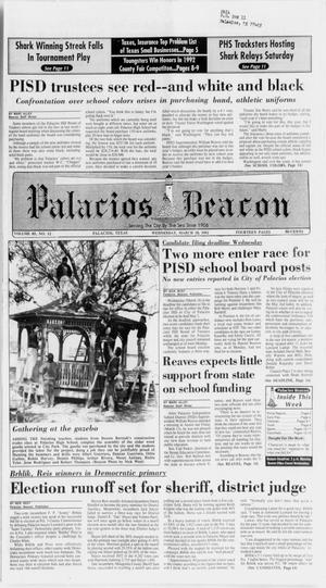Primary view of object titled 'Palacios Beacon (Palacios, Tex.), Vol. 85, No. 12, Ed. 1 Wednesday, March 18, 1992'.