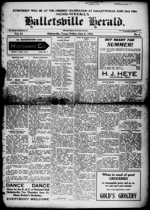 Primary view of object titled 'Semi-weekly Halletsville Herald. (Hallettsville, Tex.), Vol. 53, No. 4, Ed. 1 Friday, June 6, 1924'.