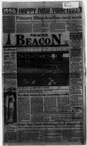 Primary view of object titled 'Palacios Beacon (Palacios, Tex.), Vol. 88, No. 52, Ed. 1 Wednesday, December 27, 1995'.
