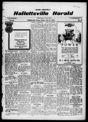 Primary view of object titled 'Semi-weekly Hallettsville Herald (Hallettsville, Tex.), Vol. 53, No. 12, Ed. 1 Friday, July 10, 1925'.