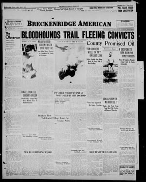 Primary view of object titled 'Breckenridge American (Breckenridge, Tex.), Vol. 17, No. 162, Ed. 1, Friday, July 9, 1937'.
