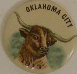 "Primary view of object titled '[Button with an image of a longhorn in center that states: ""OKLAHOMA CITY 1913""]'."