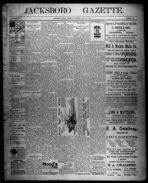 Primary view of object titled 'Jacksboro Gazette. (Jacksboro, Tex.), Vol. 18, No. 51, Ed. 1 Thursday, May 19, 1898'.