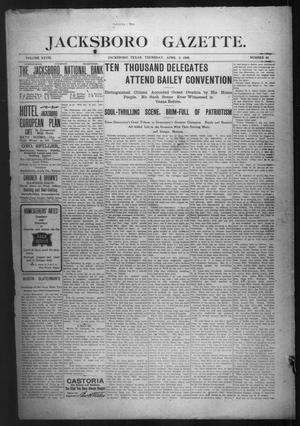 Primary view of object titled 'Jacksboro Gazette. (Jacksboro, Tex.), Vol. 28, No. 44, Ed. 1 Thursday, April 2, 1908'.