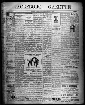 Primary view of object titled 'Jacksboro Gazette. (Jacksboro, Tex.), Vol. 18, No. 42, Ed. 1 Thursday, March 17, 1898'.