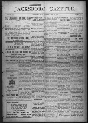 Primary view of Jacksboro Gazette. (Jacksboro, Tex.), Vol. 30, No. 47, Ed. 1 Thursday, April 21, 1910
