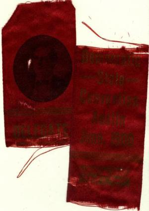 "Primary view of object titled '[Red silk ""Democratic State Convention"" ribbon]'."