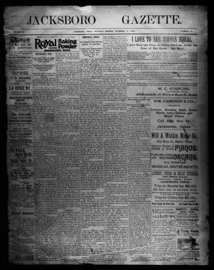 Primary view of object titled 'Jacksboro Gazette. (Jacksboro, Tex.), Vol. 15, No. 24, Ed. 1 Thursday, November 15, 1894'.