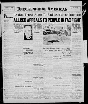 Primary view of object titled 'Breckenridge American (Breckenridge, Tex.), Vol. 17, No. 246, Ed. 1, Sunday, October 17, 1937'.