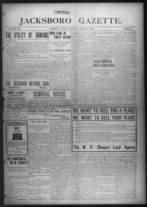 Primary view of object titled 'Jacksboro Gazette. (Jacksboro, Tex.), Vol. 29, No. 11, Ed. 1 Thursday, August 13, 1908'.