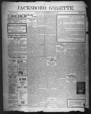 Primary view of object titled 'Jacksboro Gazette. (Jacksboro, Tex.), Vol. 28, No. 1, Ed. 1 Thursday, June 6, 1907'.