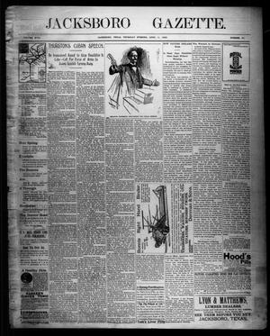 Primary view of object titled 'Jacksboro Gazette. (Jacksboro, Tex.), Vol. 18, No. 46, Ed. 1 Thursday, April 14, 1898'.