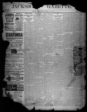 Primary view of object titled 'Jacksboro Gazette. (Jacksboro, Tex.), Vol. 11, No. 48, Ed. 1 Thursday, May 28, 1891'.
