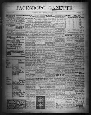 Primary view of object titled 'Jacksboro Gazette. (Jacksboro, Tex.), Vol. 25, No. 42, Ed. 1 Thursday, March 16, 1905'.