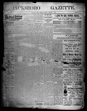 Primary view of object titled 'Jacksboro Gazette. (Jacksboro, Tex.), Vol. 15, No. 22, Ed. 1 Thursday, November 1, 1894'.