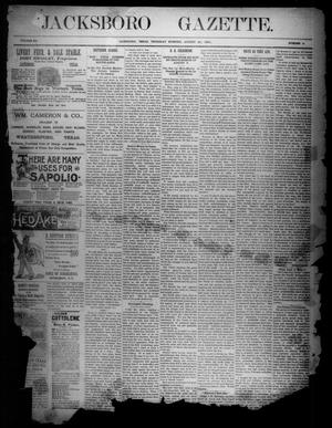 Primary view of object titled 'Jacksboro Gazette. (Jacksboro, Tex.), Vol. 12, No. 8, Ed. 1 Thursday, August 20, 1891'.