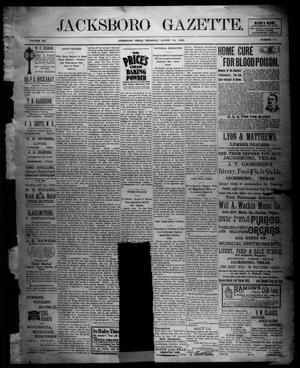 Primary view of object titled 'Jacksboro Gazette. (Jacksboro, Tex.), Vol. 20, No. 13, Ed. 1 Thursday, August 24, 1899'.