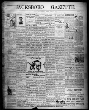 Primary view of object titled 'Jacksboro Gazette. (Jacksboro, Tex.), Vol. 18, No. 41, Ed. 1 Thursday, March 10, 1898'.