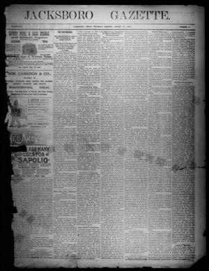 Primary view of object titled 'Jacksboro Gazette. (Jacksboro, Tex.), Vol. 12, No. 9, Ed. 1 Thursday, August 27, 1891'.