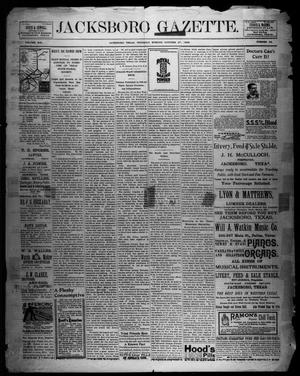 Primary view of object titled 'Jacksboro Gazette. (Jacksboro, Tex.), Vol. 19, No. 22, Ed. 1 Thursday, October 27, 1898'.