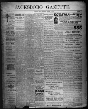 Primary view of object titled 'Jacksboro Gazette. (Jacksboro, Tex.), Vol. 21, No. 20, Ed. 1 Thursday, October 18, 1900'.