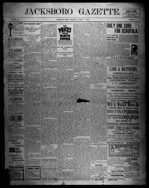 Primary view of object titled 'Jacksboro Gazette. (Jacksboro, Tex.), Vol. 20, No. 10, Ed. 1 Thursday, August 3, 1899'.