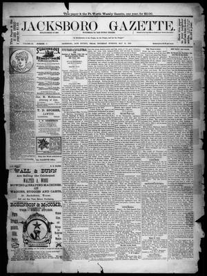 Primary view of object titled 'Jacksboro Gazette. (Jacksboro, Tex.), Vol. 9, No. 47, Ed. 1 Thursday, May 23, 1889'.