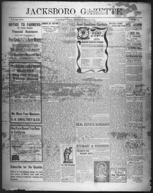 Primary view of object titled 'Jacksboro Gazette. (Jacksboro, Tex.), Vol. 26, No. 52, Ed. 1 Thursday, May 31, 1906'.