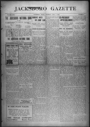 Primary view of object titled 'Jacksboro Gazette (Jacksboro, Tex.), Vol. 31, No. 6, Ed. 1 Thursday, July 7, 1910'.
