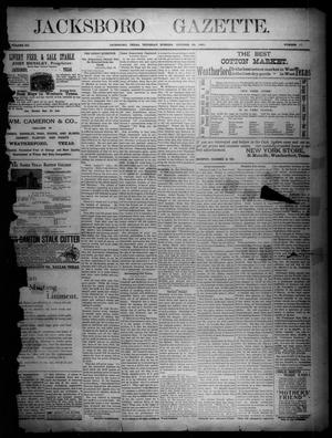 Primary view of object titled 'Jacksboro Gazette. (Jacksboro, Tex.), Vol. 12, No. 17, Ed. 1 Thursday, October 22, 1891'.