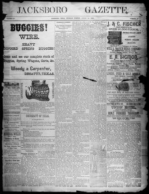 Primary view of object titled 'Jacksboro Gazette. (Jacksboro, Tex.), Vol. 14, No. 9, Ed. 1 Thursday, August 24, 1893'.