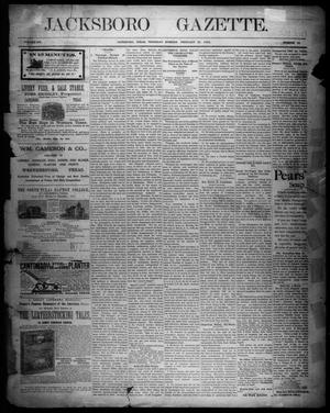 Primary view of object titled 'Jacksboro Gazette. (Jacksboro, Tex.), Vol. 12, No. 35, Ed. 1 Thursday, February 25, 1892'.
