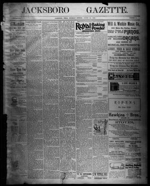 Primary view of object titled 'Jacksboro Gazette. (Jacksboro, Tex.), Vol. 16, No. 12, Ed. 1 Thursday, August 22, 1895'.