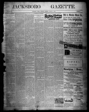 Primary view of object titled 'Jacksboro Gazette. (Jacksboro, Tex.), Vol. 16, No. 10, Ed. 1 Thursday, August 8, 1895'.