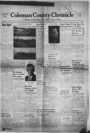Primary view of object titled 'Coleman County Chronicle (Coleman, Tex.), Vol. 6, No. 48, Ed. 1 Thursday, December 1, 1938'.