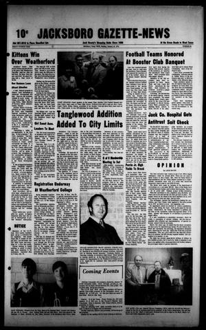 Primary view of object titled 'Jacksboro Gazette-News (Jacksboro, Tex.), Vol. NINETY-FOURTH YEAR, No. 34, Ed. 1 Monday, January 14, 1974'.