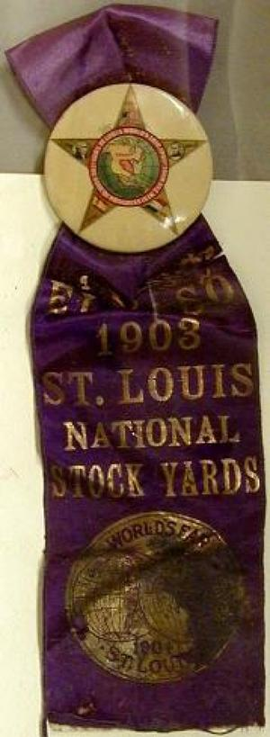 "[""St. Louis National Stock Yards World's Fair"" Ribbon with button]"