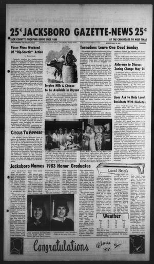 Primary view of object titled 'Jacksboro Gazette-News (Jacksboro, Tex.), Vol. 104, No. 2, Ed. 1 Monday, May 23, 1983'.