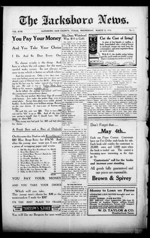 Primary view of object titled 'The Jacksboro News. (Jacksboro, Tex.), Vol. 18, No. 11, Ed. 1 Wednesday, March 25, 1914'.