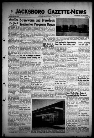 Primary view of object titled 'Jacksboro Gazette-News (Jacksboro, Tex.), Vol. EIGHTY-SECOND YEAR, No. 32, Ed. 0 Thursday, January 4, 1962'.