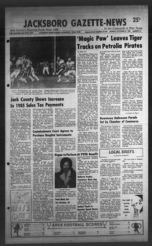 Primary view of object titled 'Jacksboro Gazette-News (Jacksboro, Tex.), Vol. ONE HUNDRED AND FIFTH YEAR, No. 24, Ed. 1 Monday, October 21, 1985'.