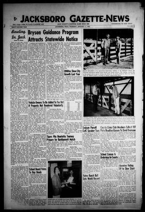 Primary view of object titled 'Jacksboro Gazette-News (Jacksboro, Tex.), Vol. EIGHTY-SECOND YEAR, No. 33, Ed. 0 Thursday, January 11, 1962'.