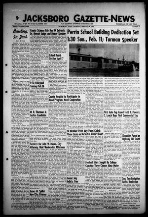 Primary view of object titled 'Jacksboro Gazette-News (Jacksboro, Tex.), Vol. EIGHTY-SECOND YEAR, No. 37, Ed. 0 Thursday, February 8, 1962'.