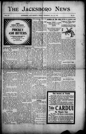 Primary view of The Jacksboro News (Jacksboro, Tex.), Vol. 15, No. 28, Ed. 1 Thursday, July 14, 1910