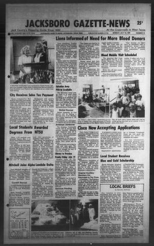 Primary view of object titled 'Jacksboro Gazette-News (Jacksboro, Tex.), Vol. ONE HUNDRED AND FIFTH YEAR, No. 10, Ed. 1 Monday, July 15, 1985'.